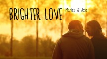 "Marlies & Jose. ""Brighter Love"""